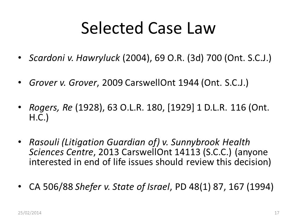 Selected Case Law Scardoni v. Hawryluck (2004), 69 O.R.
