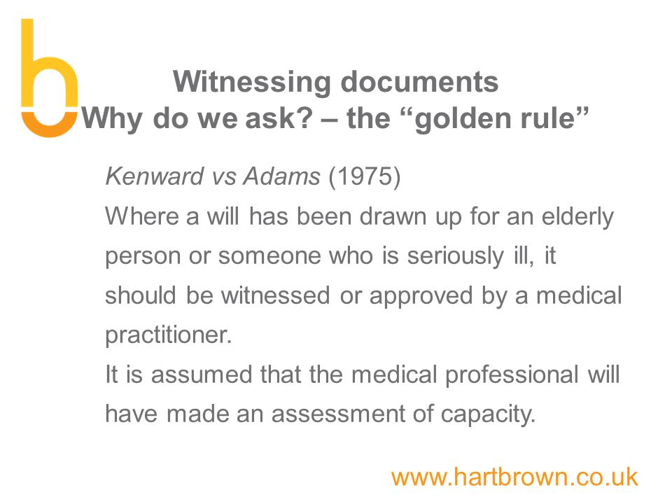 www.hartbrown.co.uk Witnessing documents Why do we ask.
