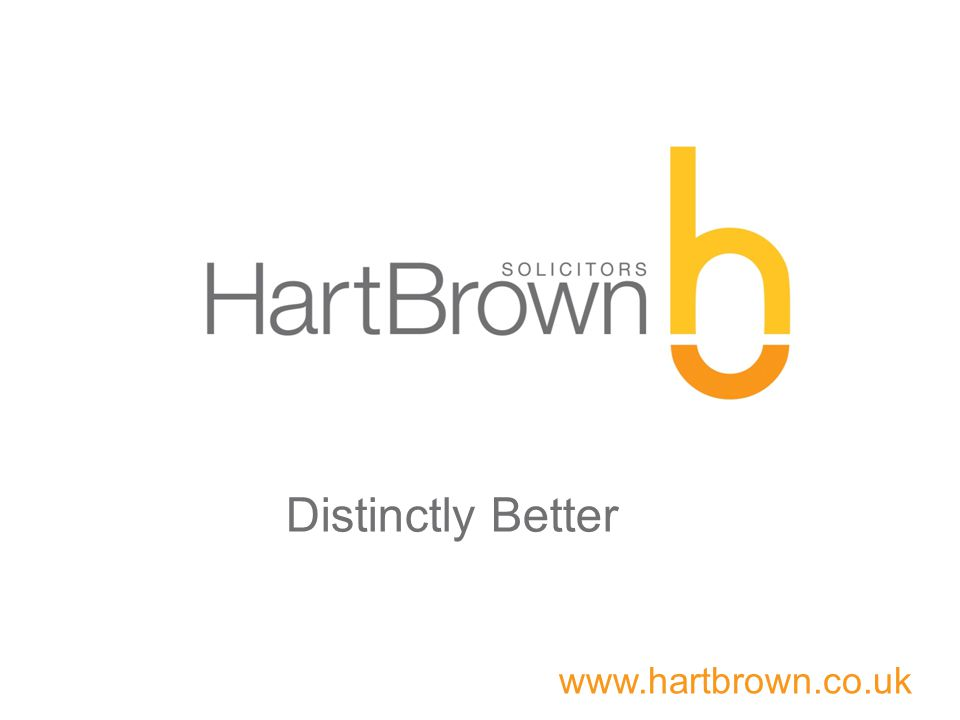 www.hartbrown.co.uk Distinctly Better