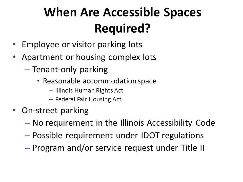 When Are Accessible Spaces Required.