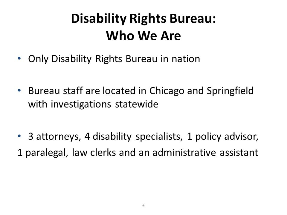 Actions in the Disability Rights Bureau Investigations (currently over 270 open) Technical assistance lines (approximately 100 calls per month) Trainings throughout the state Public awareness Committees Legislation Litigation 5