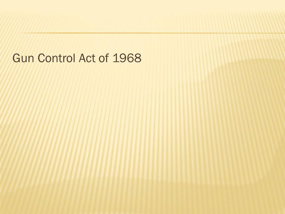 Gun Control Act of 1968