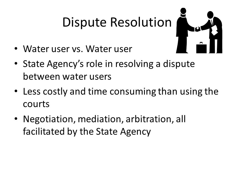 Dispute Resolution Water user vs.