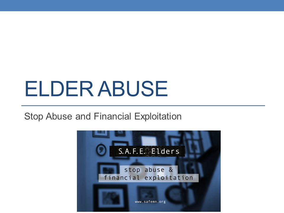 Who are Elder Abuse Victims.