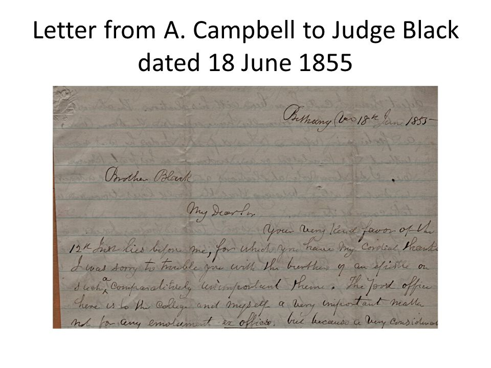 Letter to Judge Black from Alexander Campbell dated 18 June 1855.