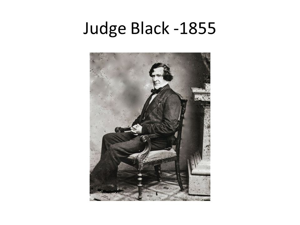 Judge Black -1855