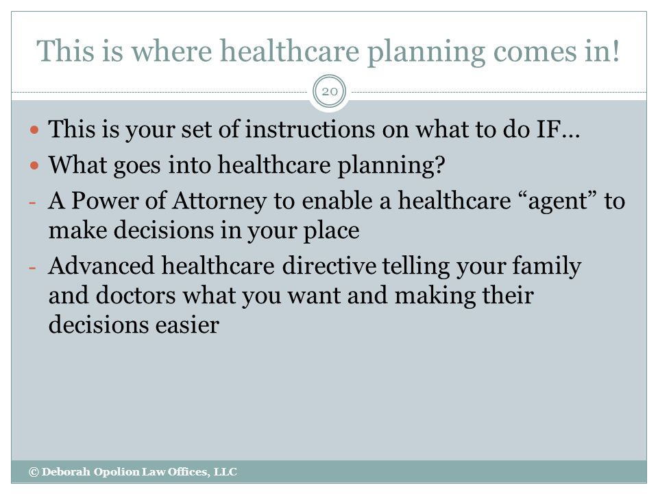 This is where healthcare planning comes in.