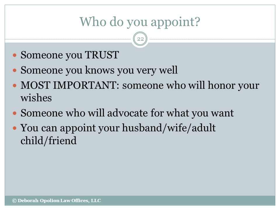 Who do you appoint.