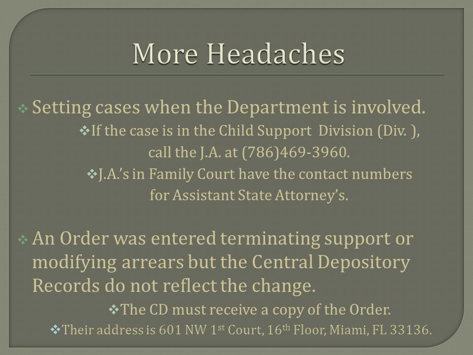  About 200 cases per month involving the Department are litigated in Family Division.