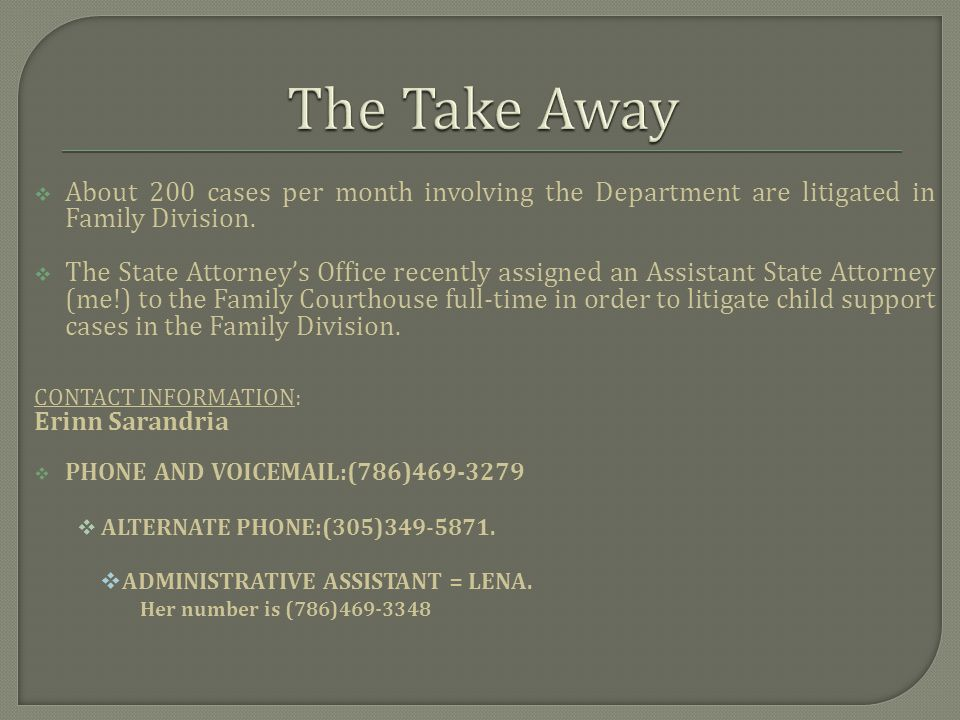 About 200 cases per month involving the Department are litigated in Family Division.