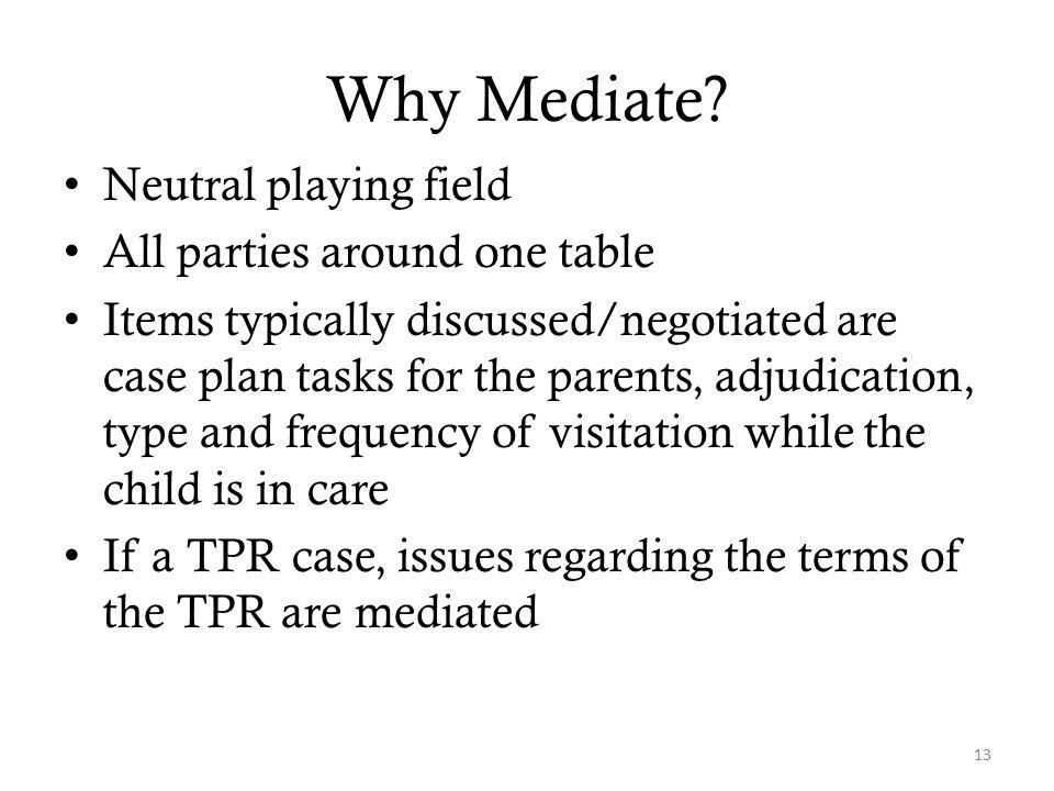 Why Mediate.