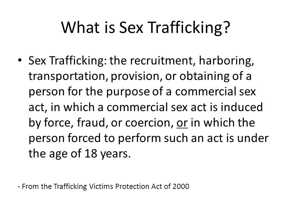 What is Sex Trafficking.