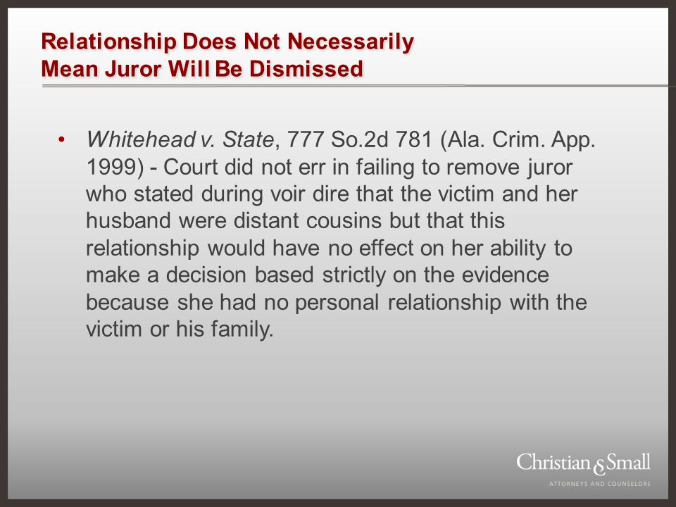 Relationship Does Not Necessarily Mean Juror Will Be Dismissed Whitehead v.