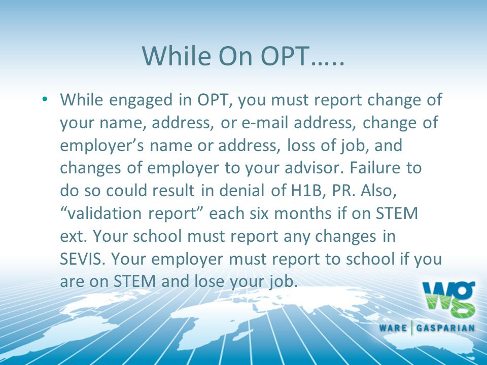 While On OPT…..