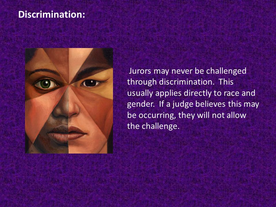 Jurors may never be challenged through discrimination.