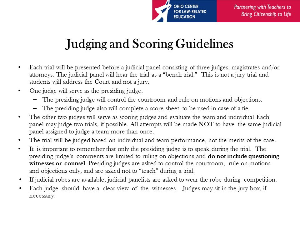 Scoring Process All three judges MUST fill out a score sheet.