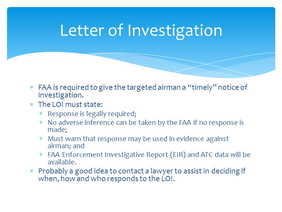  FAA is required to give the targeted airman a timely notice of investigation.