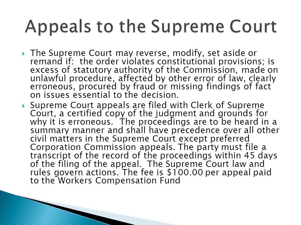  The Supreme Court may reverse, modify, set aside or remand if: the order violates constitutional provisions; is excess of statutory authority of the