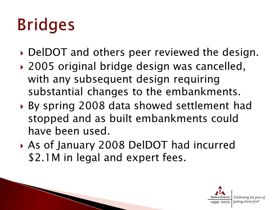  DelDOT and others peer reviewed the design.