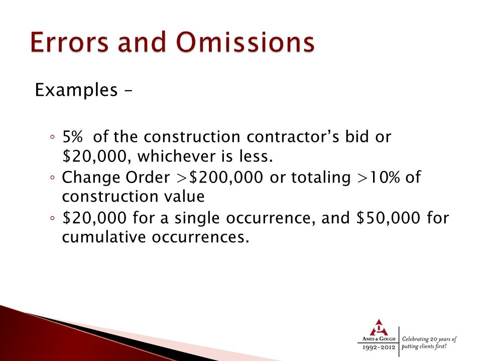 Examples – ◦ 5% of the construction contractor's bid or $20,000, whichever is less.
