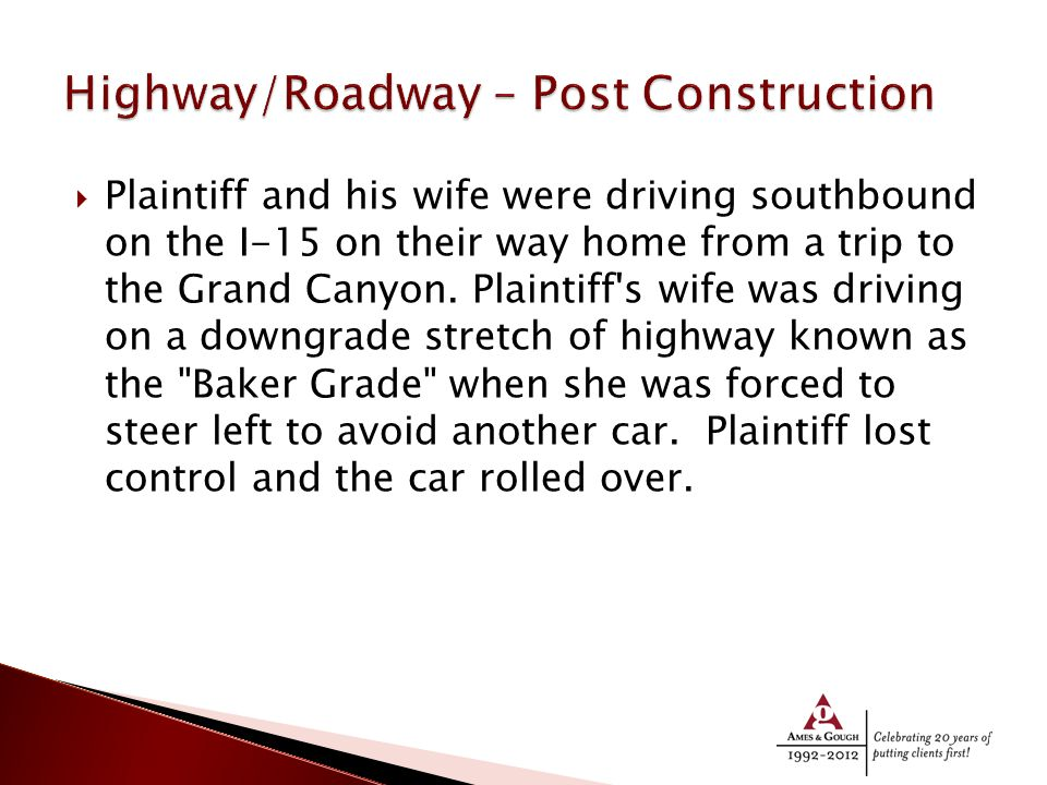  Plaintiff and his wife were driving southbound on the I-15 on their way home from a trip to the Grand Canyon.