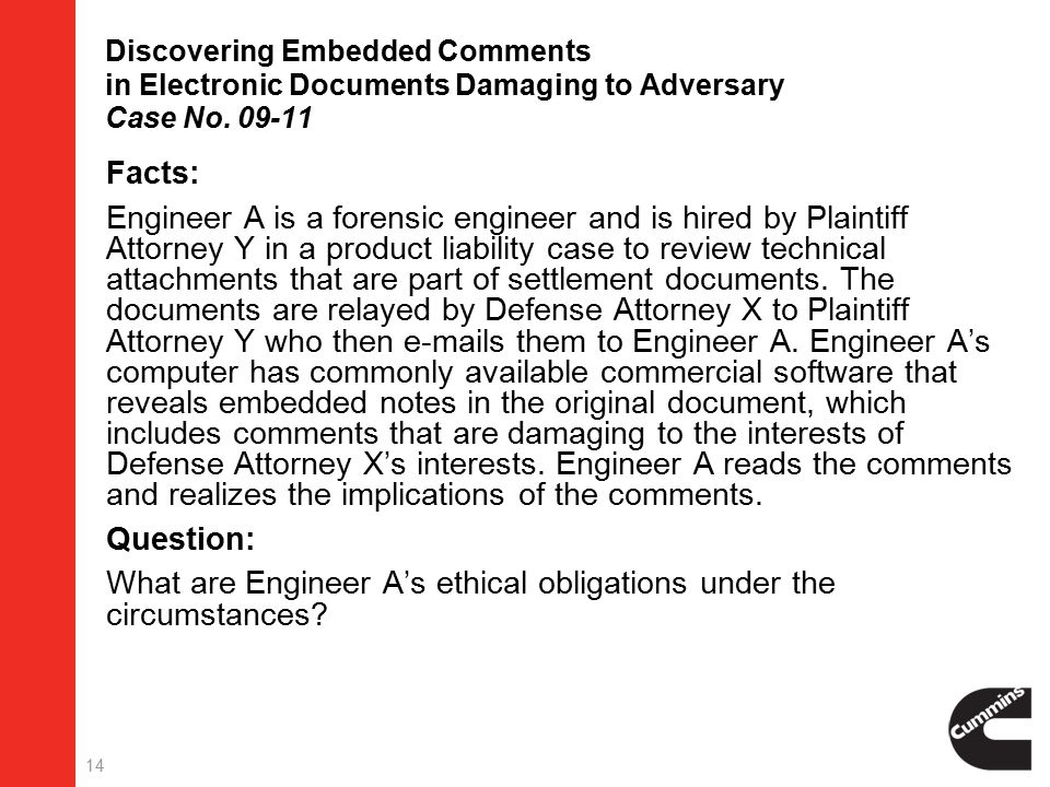 14 Discovering Embedded Comments in Electronic Documents Damaging to Adversary Case No.
