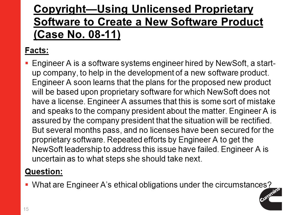 15 Copyright—Using Unlicensed Proprietary Software to Create a New Software Product (Case No.