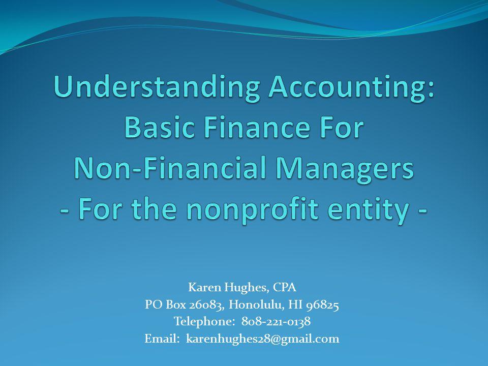 Karen Hughes, CPA PO Box 26083, Honolulu, HI 96825 Telephone: 808-221-0138 Email: karenhughes28@gmail.com