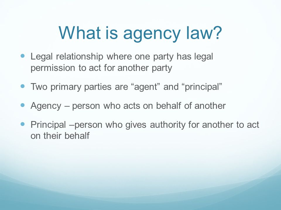 What is agency law.