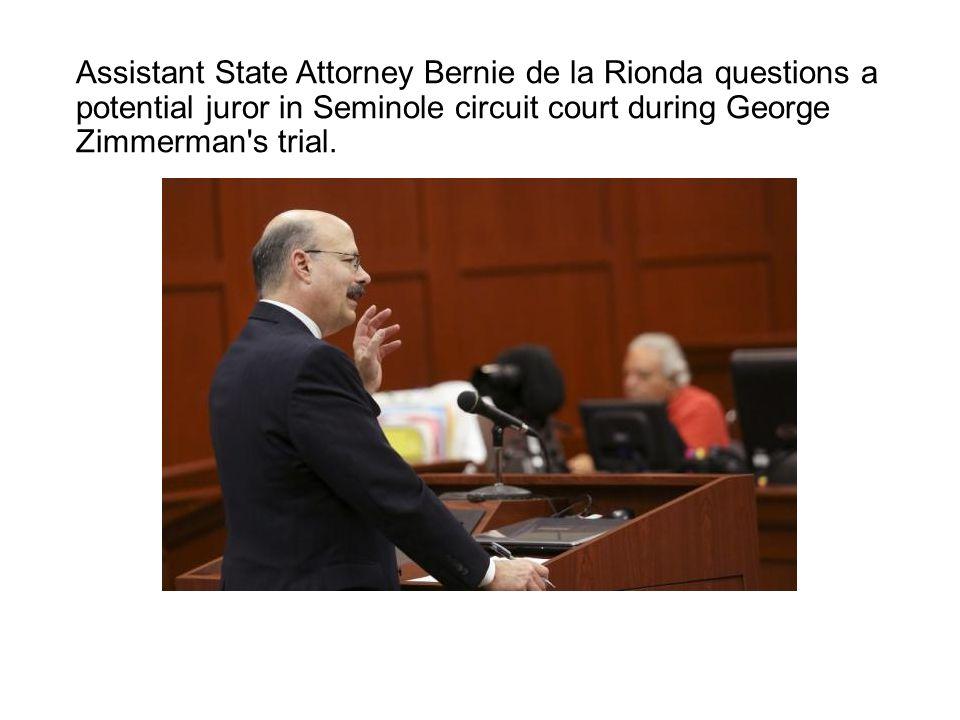 Assistant State Attorney Bernie de la Rionda questions a potential juror in Seminole circuit court during George Zimmerman's trial.