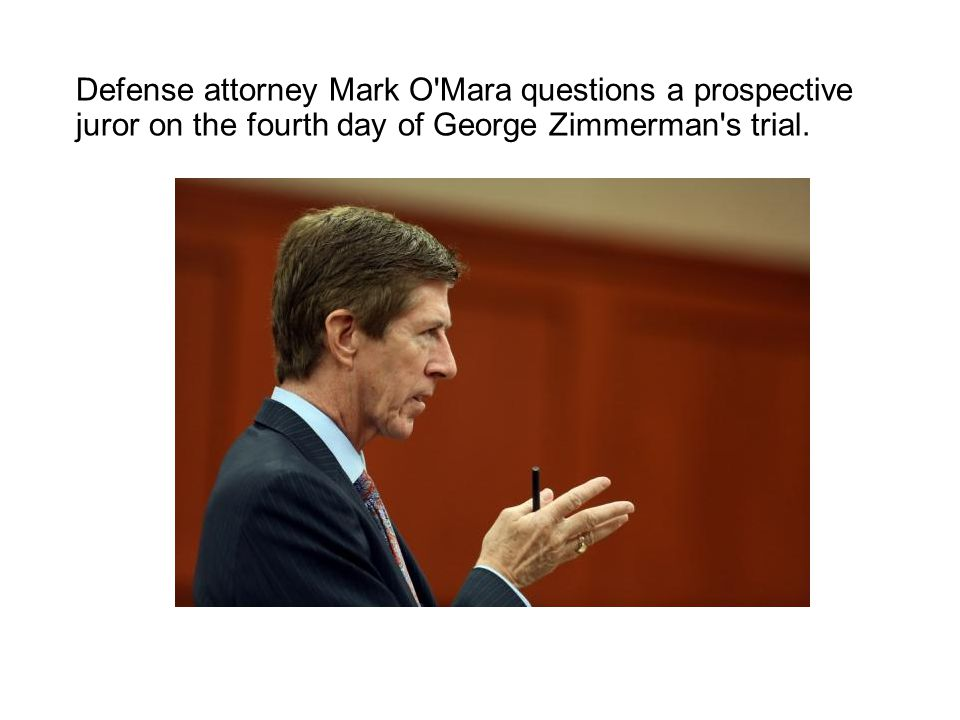 Defense attorney Mark O'Mara questions a prospective juror on the fourth day of George Zimmerman's trial.