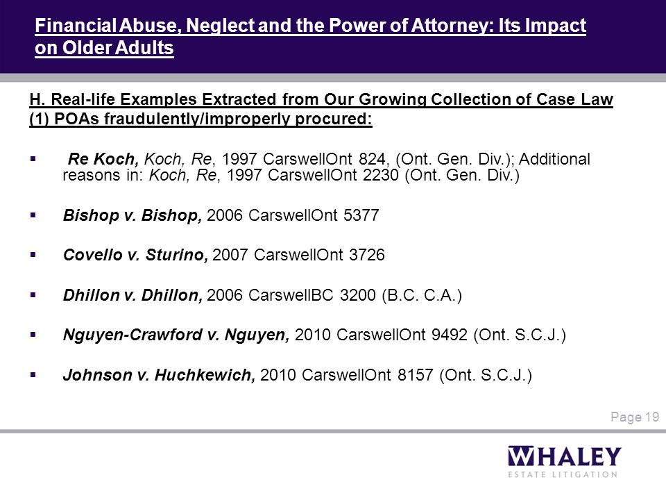 Financial Abuse, Neglect and the Power of Attorney: Its Impact on Older Adults H. Real-life Examples Extracted from Our Growing Collection of Case Law