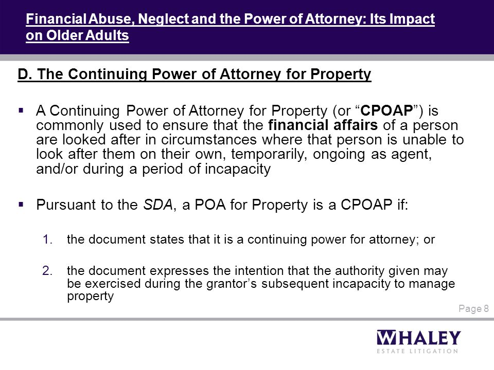Financial Abuse, Neglect and the Power of Attorney: Its Impact on Older Adults D.