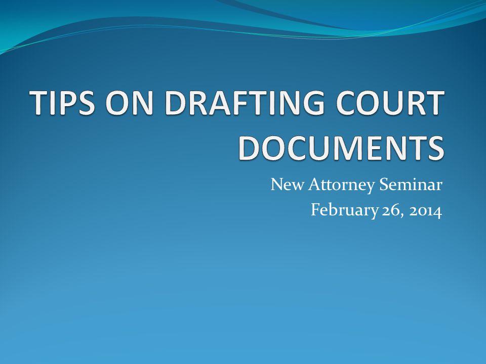 New Attorney Seminar February 26, 2014