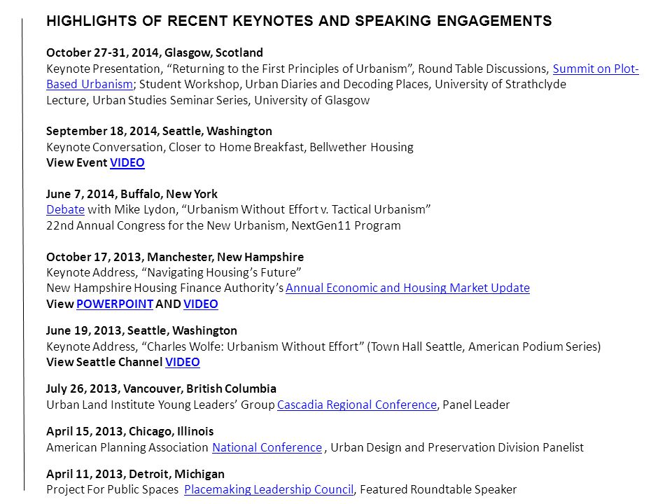 """HIGHLIGHTS OF RECENT KEYNOTES AND SPEAKING ENGAGEMENTS October 27-31, 2014, Glasgow, Scotland Keynote Presentation, """"Returning to the First Principles"""