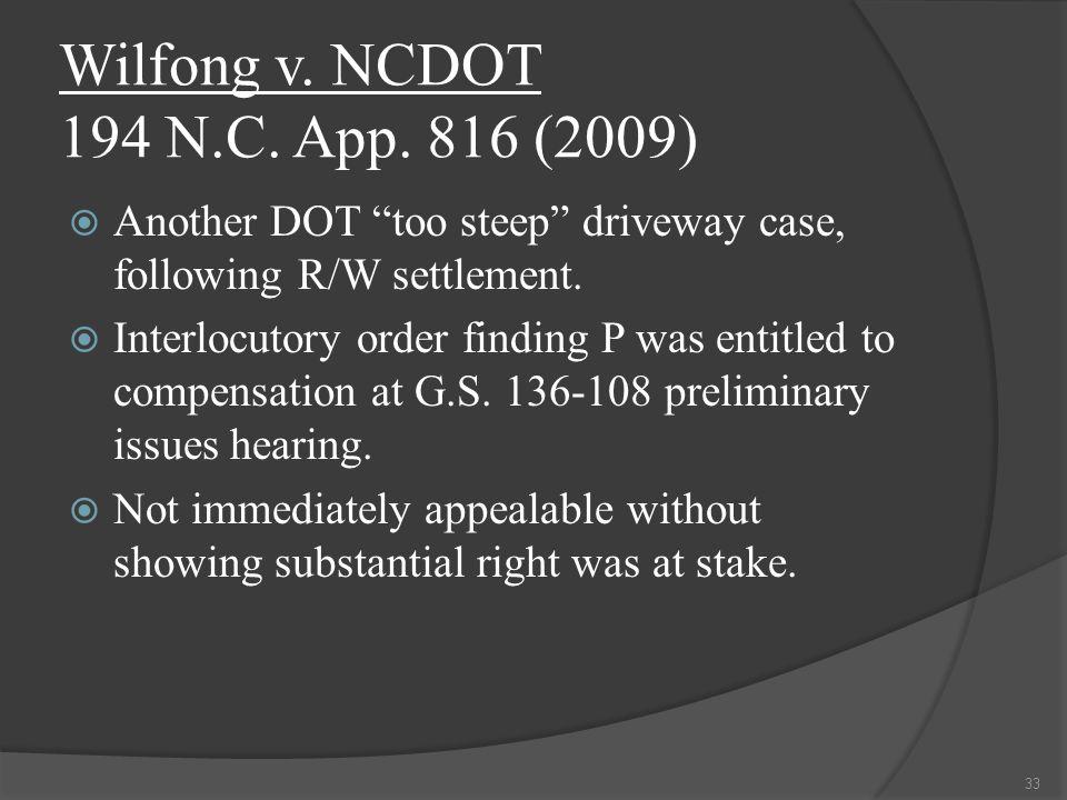 Wilfong v. NCDOT 194 N.C. App.