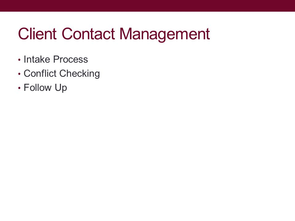 Client Contact Management Intake Process Conflict Checking Follow Up