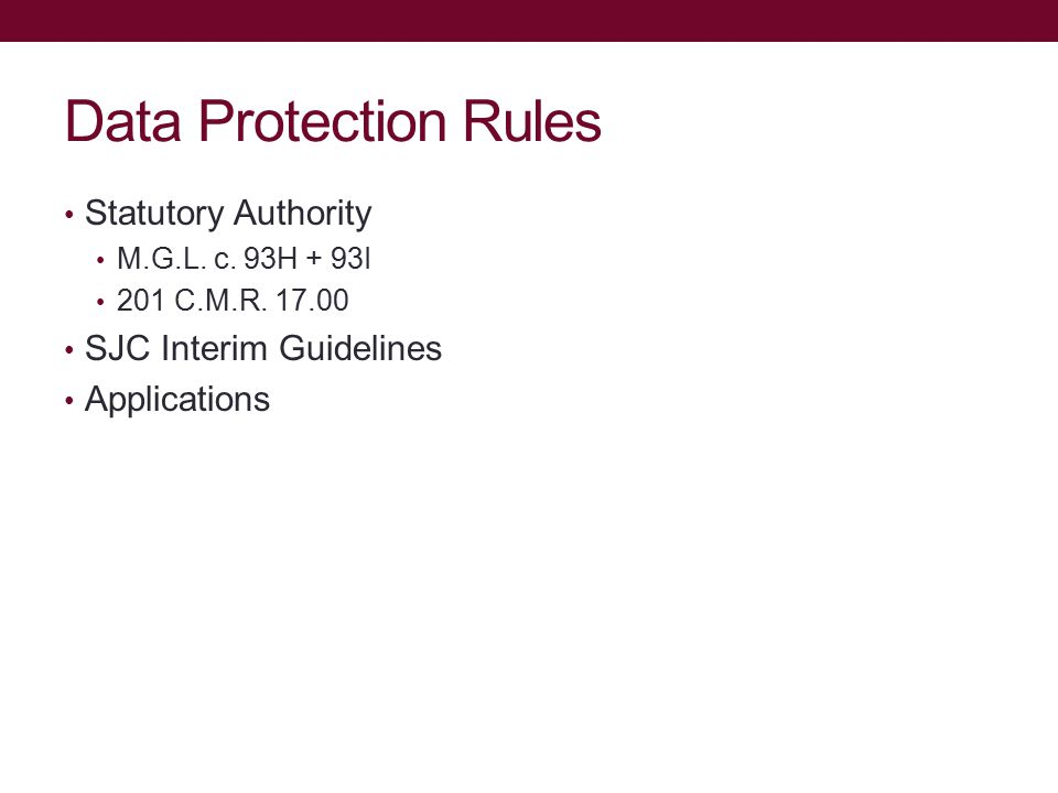 Data Protection Rules Statutory Authority M.G.L. c.