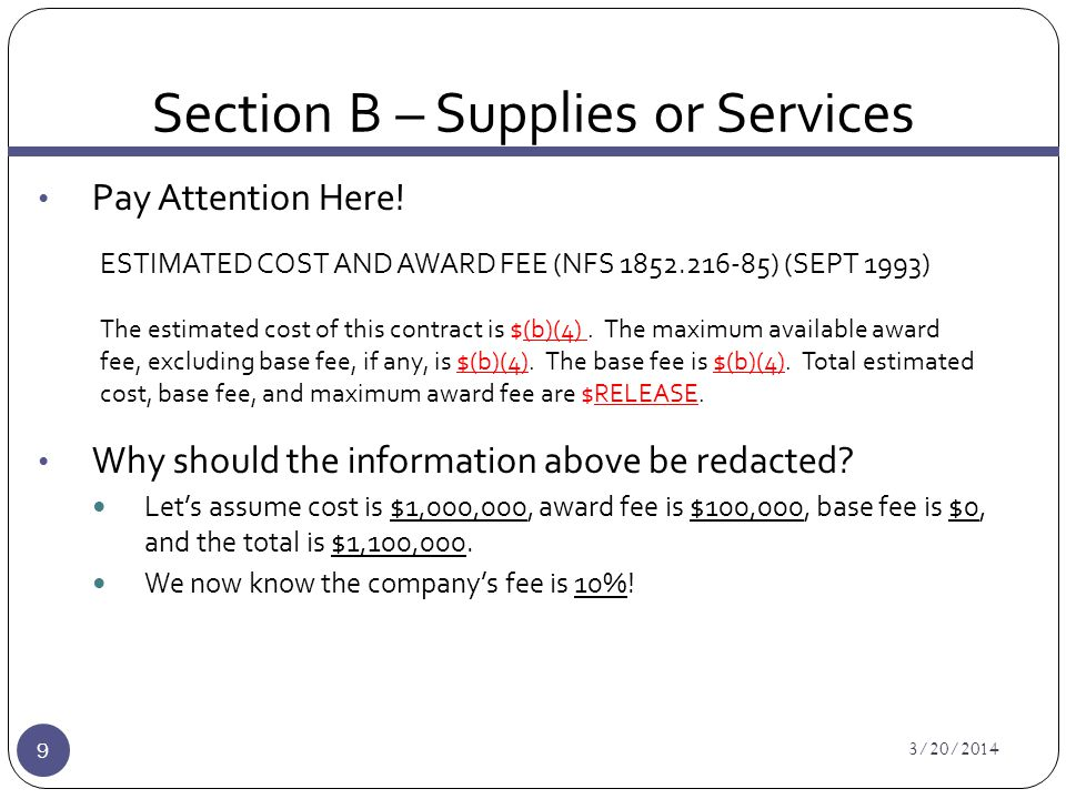 Section B – Supplies or Services 3/20/2014 9 Pay Attention Here.