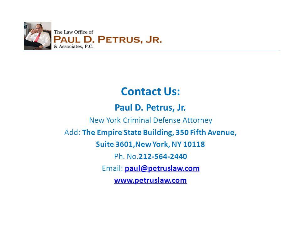 Contact Us: Paul D. Petrus, Jr.