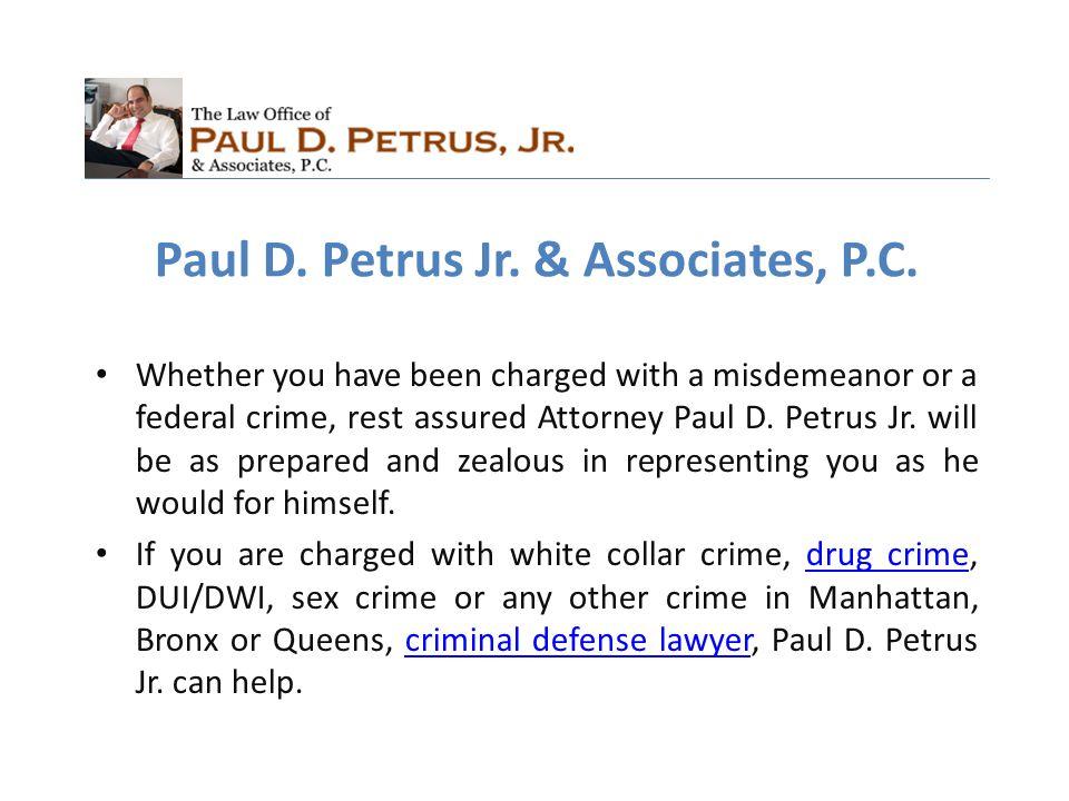 Paul D. Petrus Jr. & Associates, P.C.