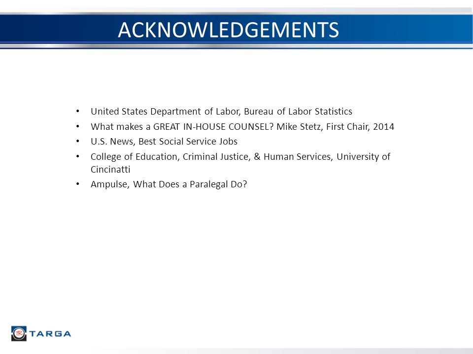ACKNOWLEDGEMENTS United States Department of Labor, Bureau of Labor Statistics What makes a GREAT IN-HOUSE COUNSEL.