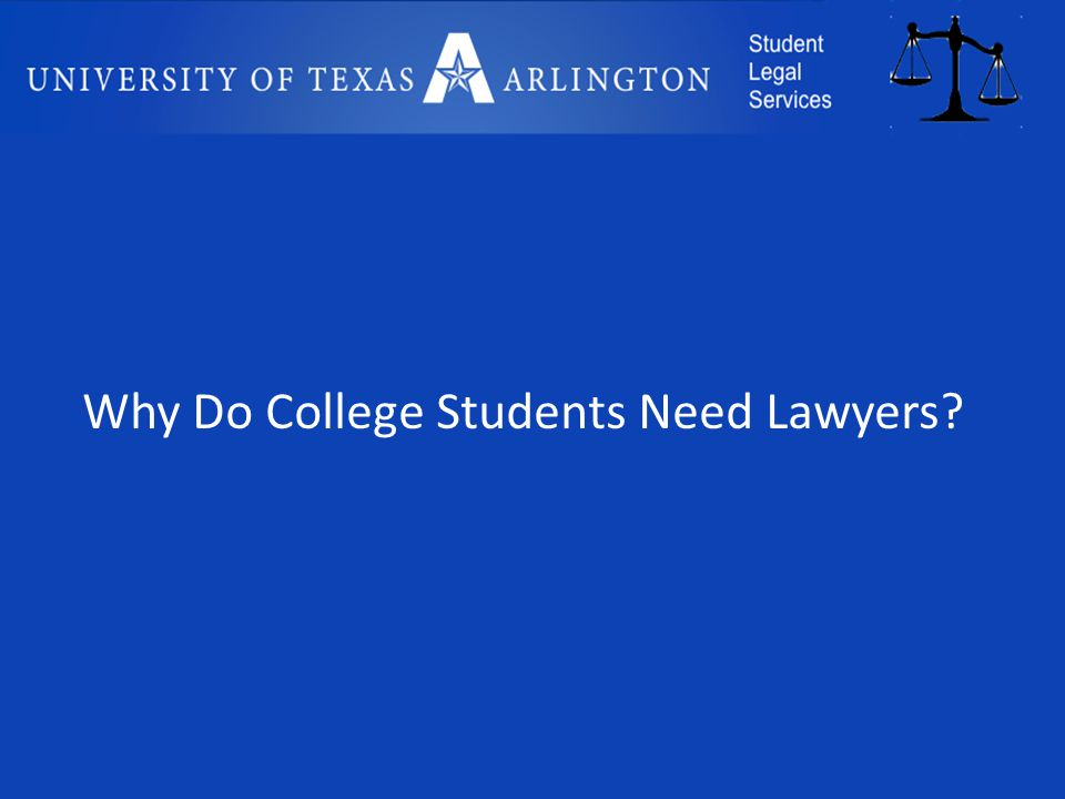 Why Do College Students Need Lawyers
