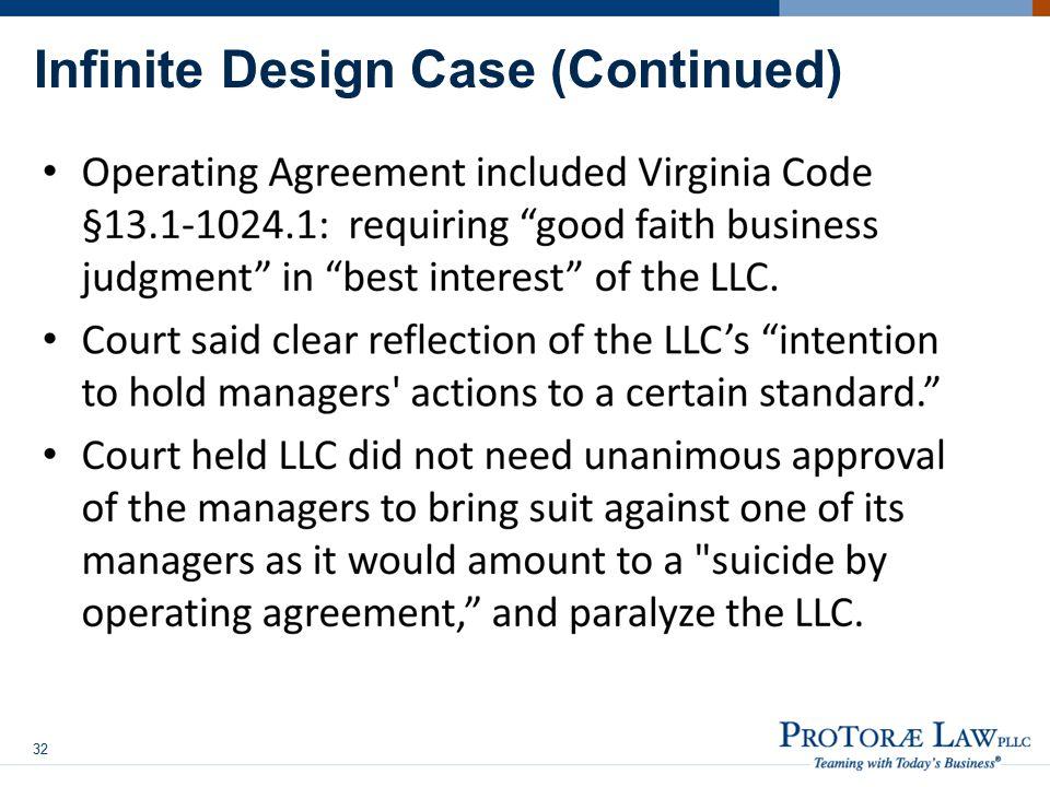 Infinite Design Case (Continued) 32
