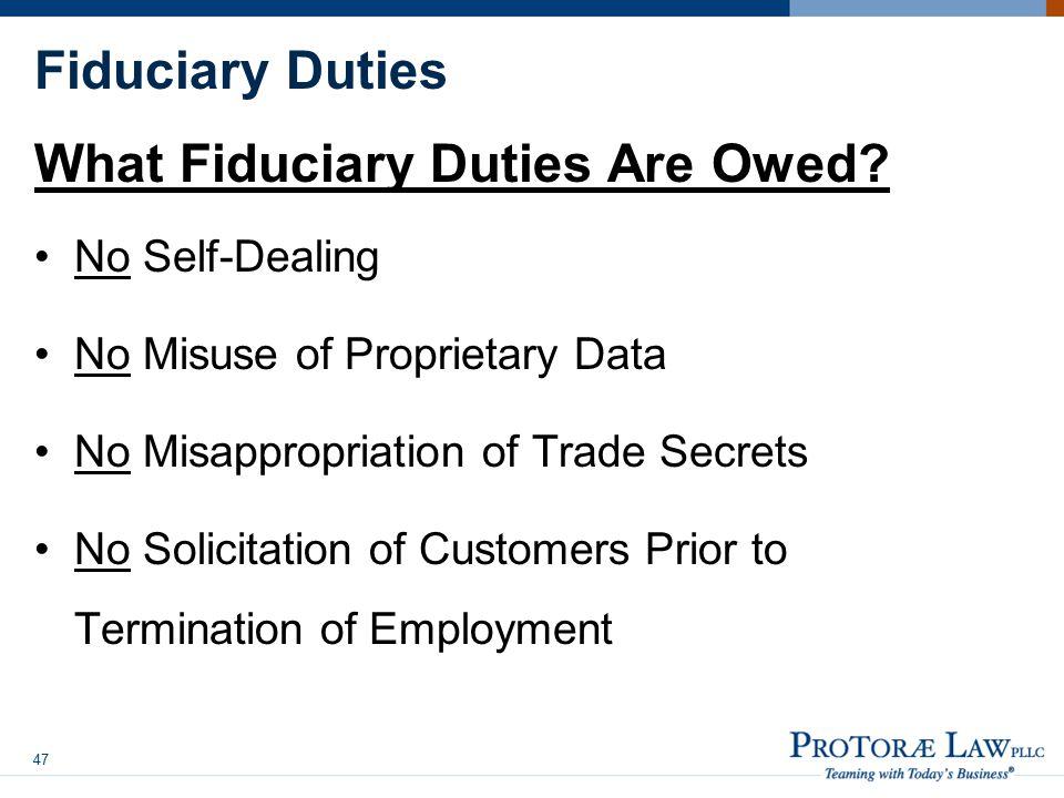 Fiduciary Duties What Fiduciary Duties Are Owed.