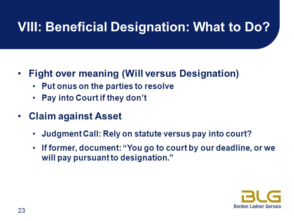 VIII: Beneficial Designation: What to Do.