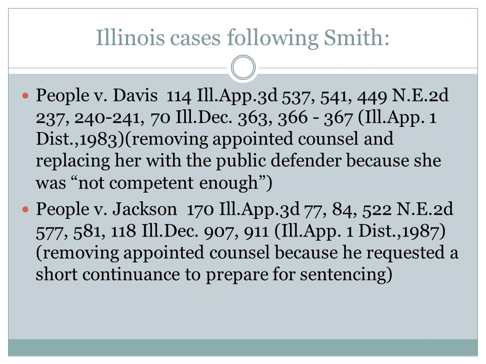 Illinois cases following Smith: People v.