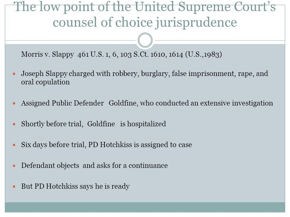 The low point of the United Supreme Court's counsel of choice jurisprudence Morris v.