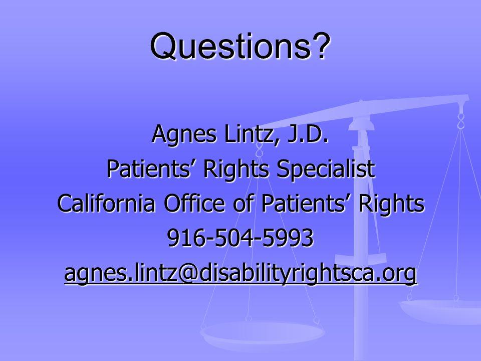 Questions. Agnes Lintz, J.D.