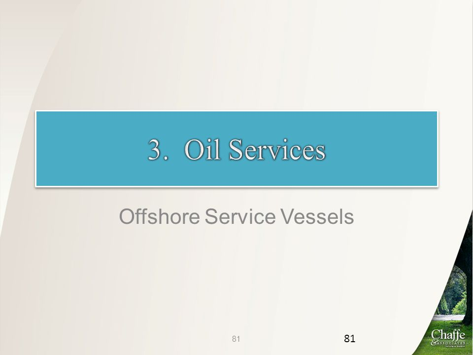 Offshore Service Vessels 81